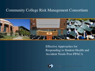 Effective Approaches for Responding to Student Health and Accident Needs Post-PPACA