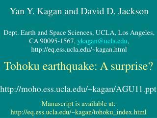 Yan Y. Kagan and David D. Jackson Dept. Earth and Space Sciences, UCLA, Los Angeles,