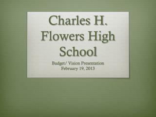 Charles H. Flowers High School