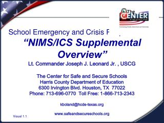 "School Emergency and Crisis Response Plan ""NIMS/ICS Supplemental  Overview"""