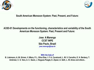 South American Monsoon System: Past, Present, and Future: