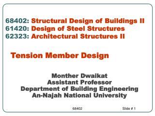 Monther Dwaikat Assistant Professor  Department of Building Engineering