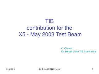 TIB  contribution for the  X5 - May 2003 Test Beam
