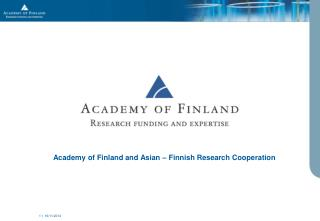 Academy of Finland and Asian – Finnish Research Cooperation