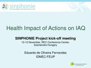 Health Impact  of  Actions on IAQ