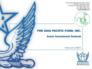 THE ASIA PACIFIC FUND, INC. Asian Investment Outlook