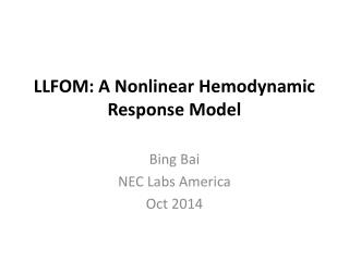 LLFOM: A Nonlinear Hemodynamic Response Model