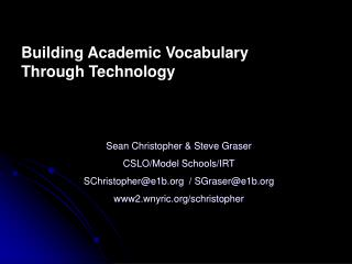 Building Academic Vocabulary Through Technology