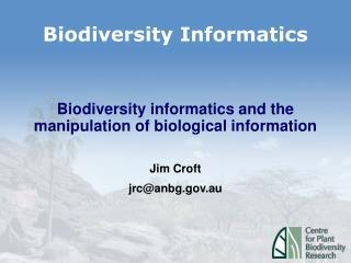 Biodiversity Informatics