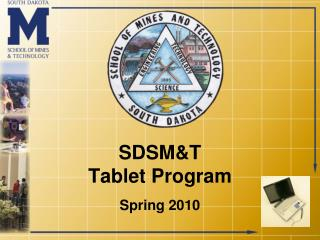 SDSMT  Tablet Program