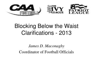 Blocking Below the Waist Clarifications - 2013