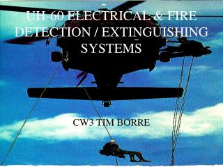 UH-60 ELECTRICAL & FIRE DETECTION / EXTINGUISHING SYSTEMS