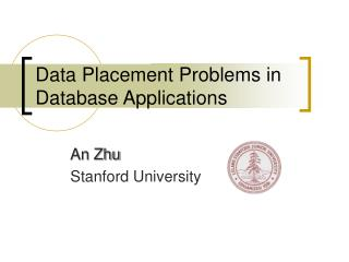 Data Placement Problems in Database Applications