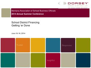Montana Association of School Business Officials 2014 Annual Summer Conference