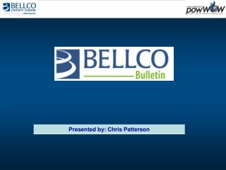 Bellco Bulletin