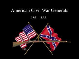 American Civil War Generals