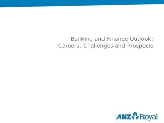 Banking and Finance Outlook: Careers, Challenges and Prospects