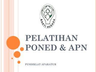 PELATIHAN PONED & APN