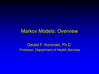 Markov Models: Overview
