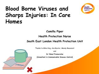 Blood Borne Viruses and Sharps Injuries: In Care Homes