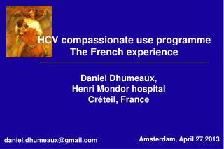 Daniel Dhumeaux, Henri Mondor hospital Créteil, France