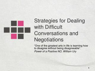 Strategies for Dealing with Difficult Conversations and Negotiations