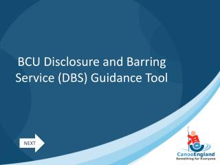 BCU Disclosure and Barring Service (DBS) Guidance Tool
