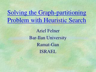 Solving the Graph-partitioning Problem with Heuristic Search