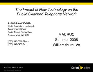 The Impact of New Technology on the  Public Switched Telephone Network