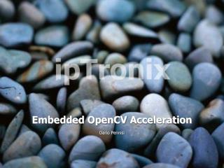 Embedded  OpenCV  Acceleration
