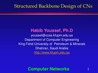 Structured Backbone Design of CNs
