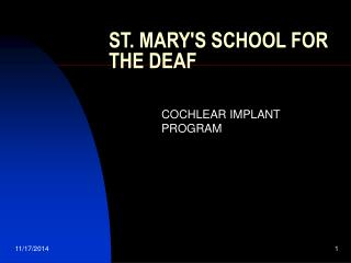 ST. MARY'S SCHOOL FOR THE DEAF