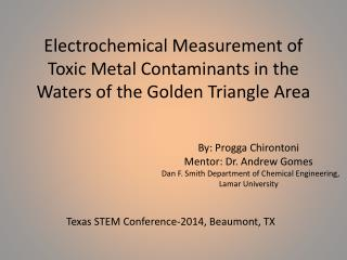 Electrochemical Measurement of Toxic Metal Contaminants in the Waters of the Golden Triangle Area