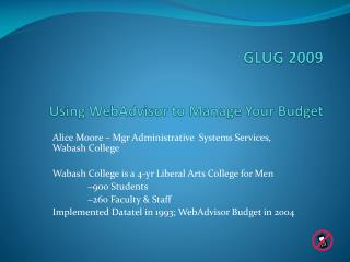 GLUG 2009 Using  WebAdvisor  to Manage Your Budget