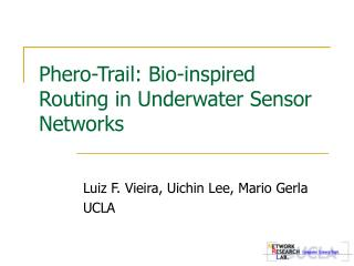 Phero-Trail: Bio-inspired Routing in Underwater Sensor Networks