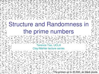 Structure and Randomness in the prime numbers
