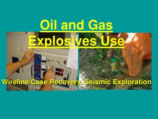 Oil and Gas Explosives Use