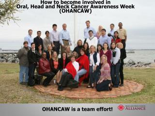 OHANCAW is a team effort!