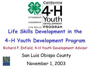 Life Skills Development in the  4-H Youth Development Program