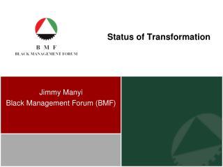 Status of Transformation