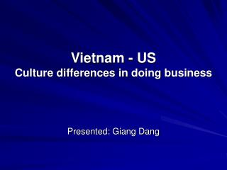 Vietnam - US Culture differences in doing business