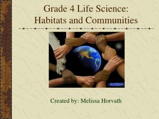 Grade 4 Life Science: Habitats and Communities