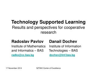 Technology Supported Learning Results and perspectives for cooperative research