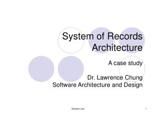 System of Records Architecture