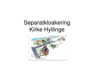 Separatkloakering Kirke Hyllinge