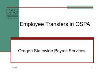 Employee Transfers in OSPA