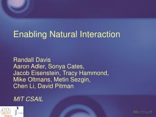 Enabling Natural Interaction