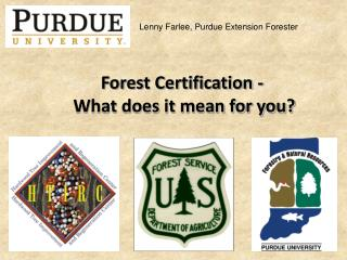 Forest Certification -  What does it mean for you?