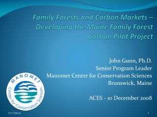 Family Forests and Carbon Markets – Developing the Maine Family Forest Carbon Pilot Project