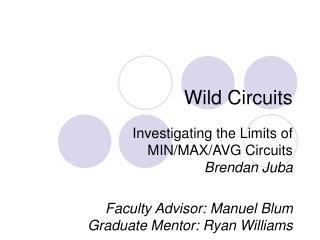 Wild Circuits